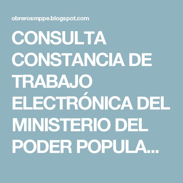 CONSULTA CONSTANCIA DE TRABAJO ELECTRÓNICA DEL MINISTERIO ...