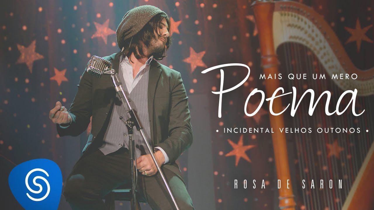 Rosa De Saron Mais Que Um Mero Poema Incidental Velhos Outonos