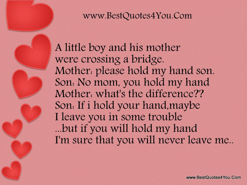 mother and son quotes mother were crossing a bridge. Black Bedroom Furniture Sets. Home Design Ideas