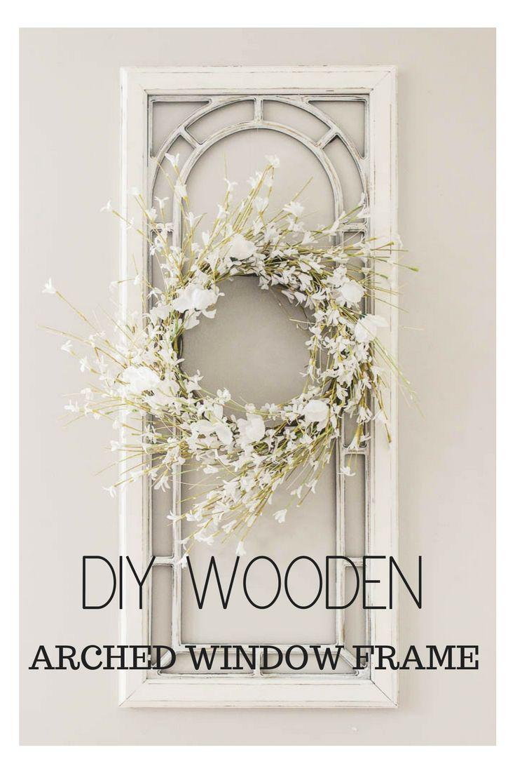 Window frame decor with wreath  diy arched window frame decor