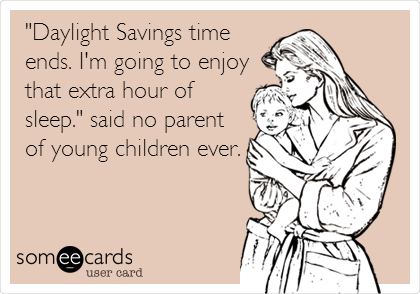 Image result for time change as a parent meme