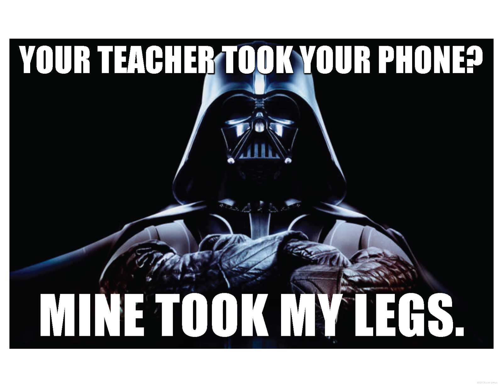 Ehs Class Of 2016 Satire Teachers Practice Valuable Skills Every Day Darth Vader Star Wars Awesome Darth Vader Meme