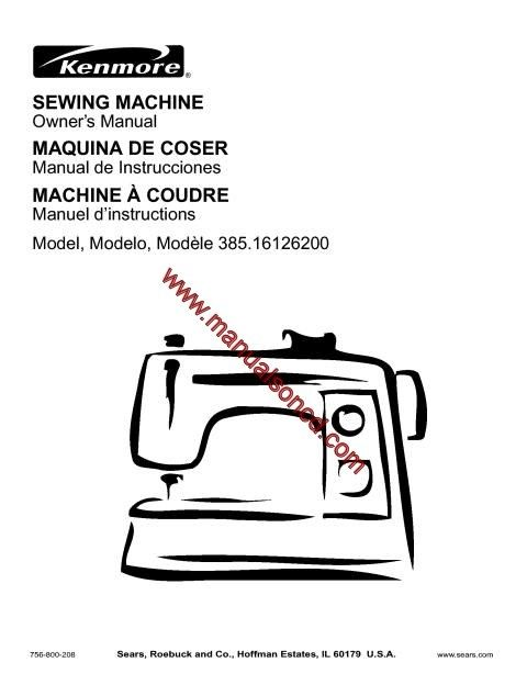 Kenmore Model 385.16126200 Sewing Machine Instruction
