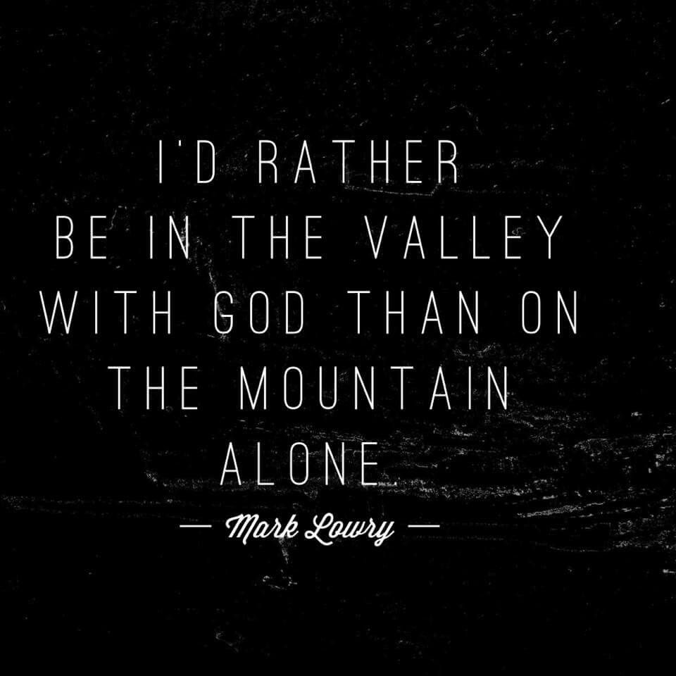 Image result for lyrics about the valley, with God