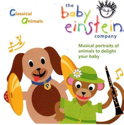 Baby Einstein Classical Animals | baby einstein cd | Pinterest | D ...