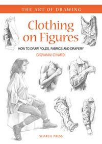 Search Press | Clothing on Figures by Giovanni Civardi