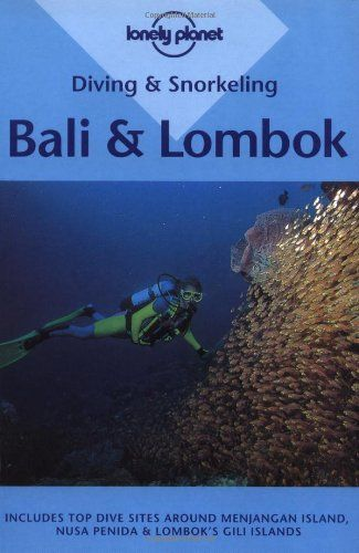 diving and snorkeling bali and lombok lonely planet books rh pinterest co uk Lonely Planet Rwanda Natalie Tran Lonely Planet
