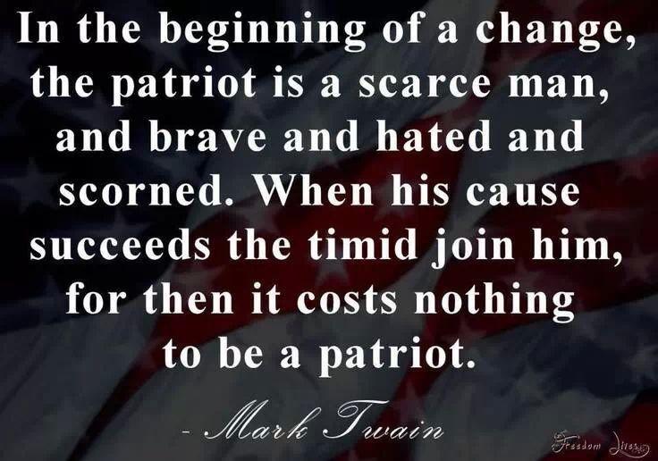 Twain Patriot Mark Twain Quotes Patriotic Words Losing Friends