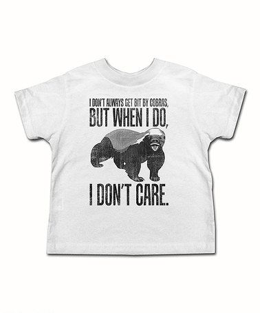 c0c7f50f26940 Take a look at this White Honey Badger Don't Care Tee - Toddler ...