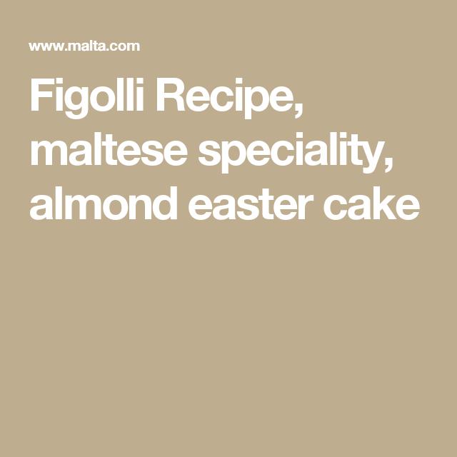 Figolli recipe maltese speciality almond easter cake maltese figolli recipe maltese speciality almond easter cake negle Gallery