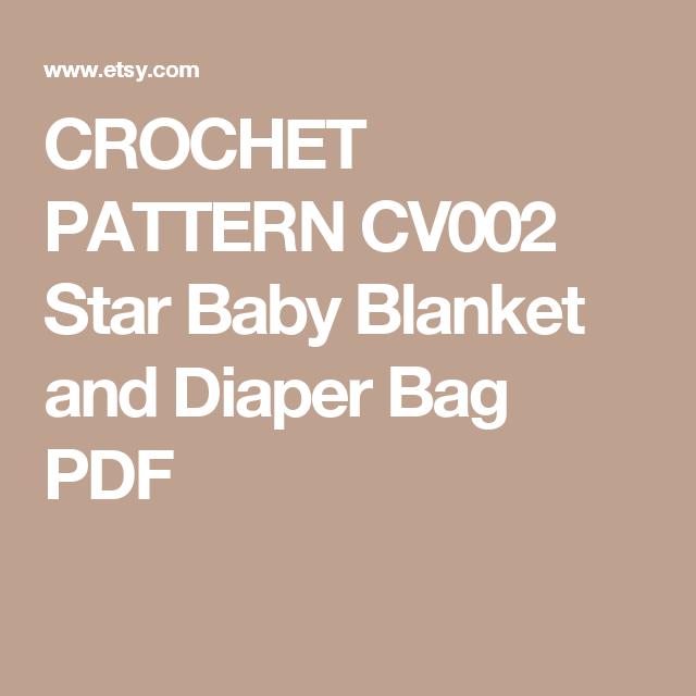 CROCHET PATTERN CV002 Star Baby Blanket and Diaper Bag PDF | bebé ...