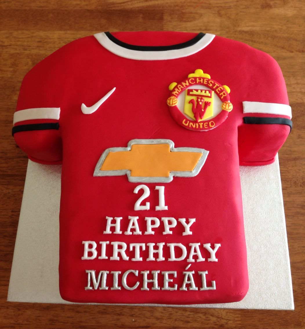 Manchester United Jersey Theme Birthday Cake Manchester United Birthday Cake 21st Birthday Cakes Dad Cake