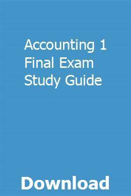 Accounting 1 Final Exam Study Guide | ftigyrpanly | Exam