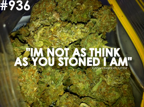 Weed Tumblr Quotes