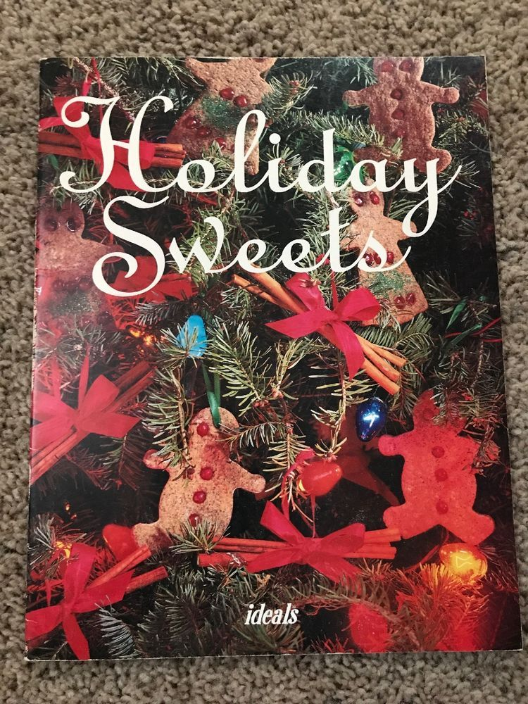 Ideals HOLIDAY SWEETS Christmas Thanksgiving +++ Recipes Cookbook