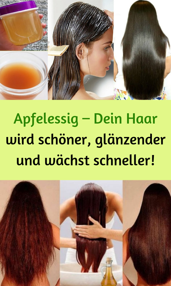 Apfelessig – Dein Haar wird schöner, glänzender und wächst schneller!  #essig #natur #detox #olivenöl #apfelessig #hairhealth