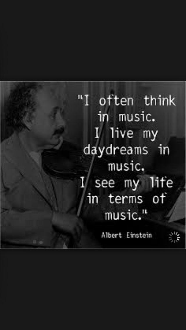 - Albert Einstein #music #quote