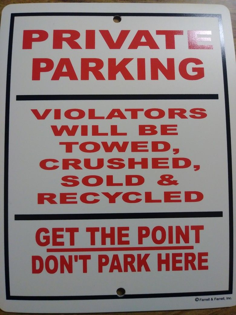 8 1 2 X 11 Funny Signs Parking Signs Sign I