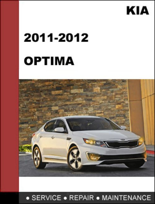 kia optima 2011 2012 technical workshop service repair manual rh pinterest com 2013 kia optima service manual pdf 2015 kia optima service manual