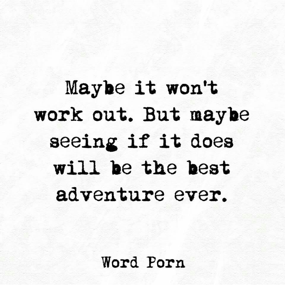 Its about the travel (adventure) not the destination