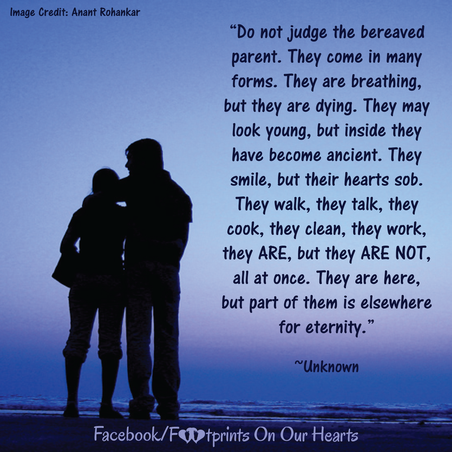 Do not judge the bereaved parent. They come in many forms ...