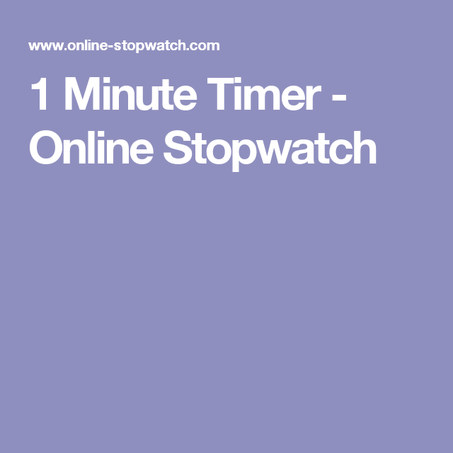 1 minute timer online stopwatch play with it pinterest