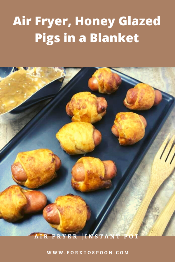 Air Fryer, Honey Glazed Pigs in a Blanket Fork To Spoon