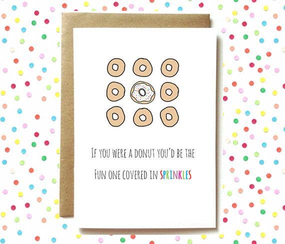 Birthday Card Funny Friend Card Funny Food Card Best Friend Thinking Of You Donut Card Birthday Cards Funny Friend Birthday Cards For Friends Funny Birthday Cards