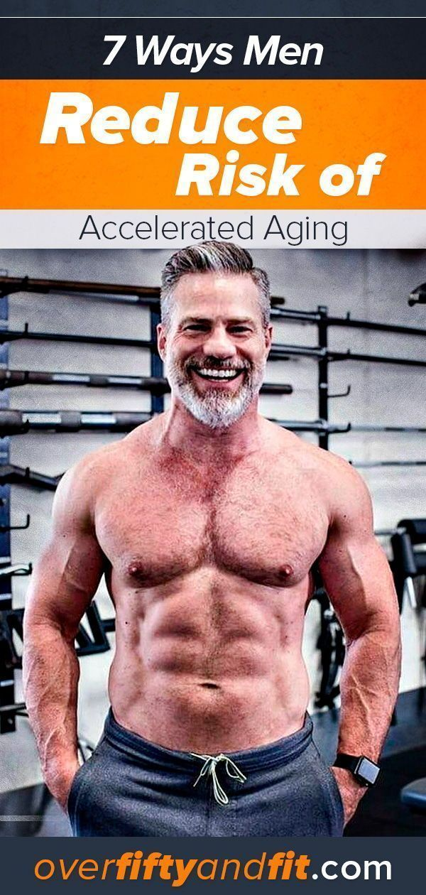7 Smarter Strategies Reduce Risk of Accelerated Aging in Men – Fitness