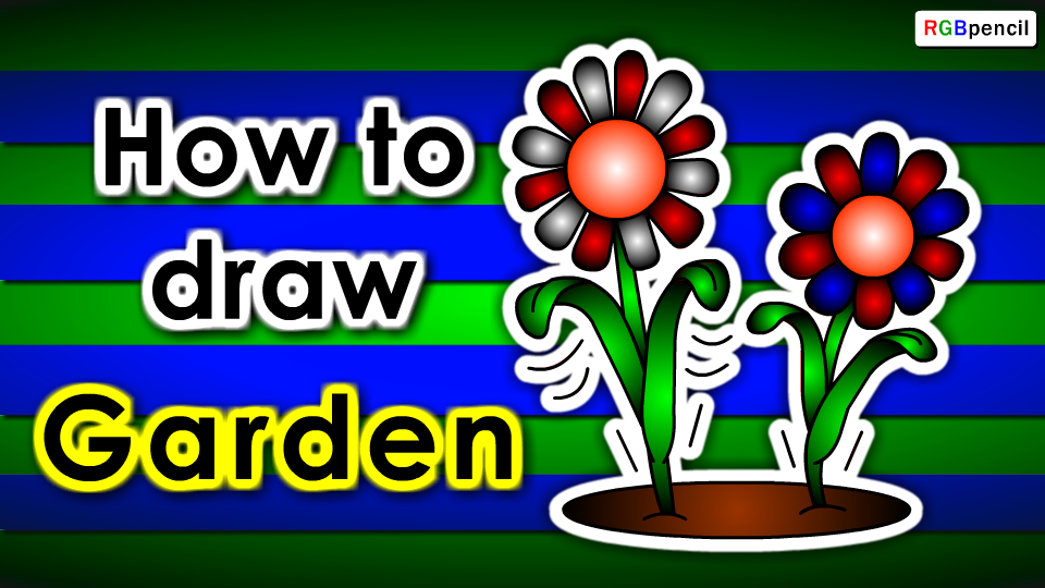 How to draw Garden for kids step by step : http://rgbpencil.com ...