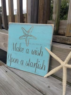 Beach Sign Make A Wish Upon A Starfish Coastal and Nursery Decor. $29.75, via Etsy. by cristina