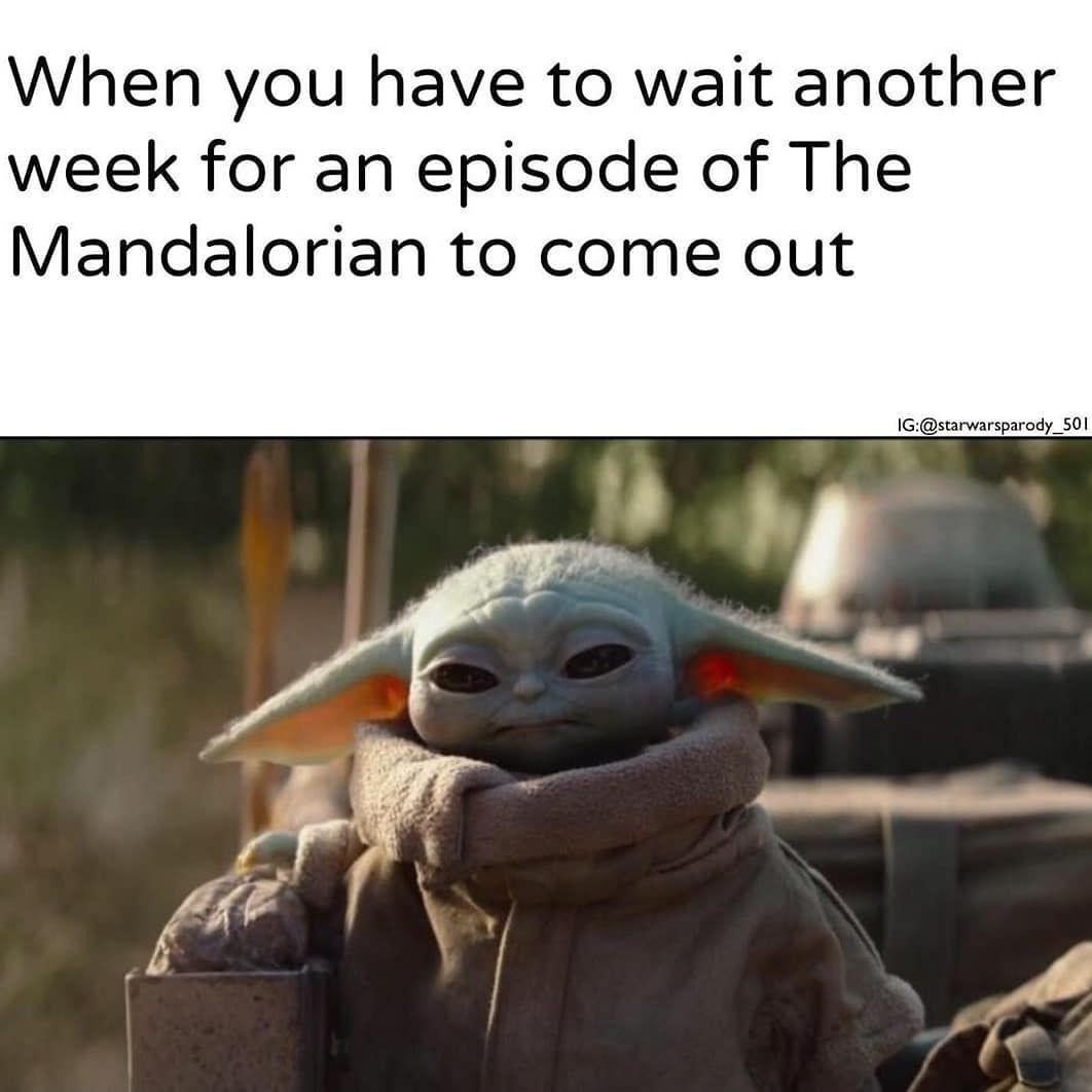 When Are Baby Yoda Memes Gonna Die Star Wars Universe Bones Funny Star Wars Art
