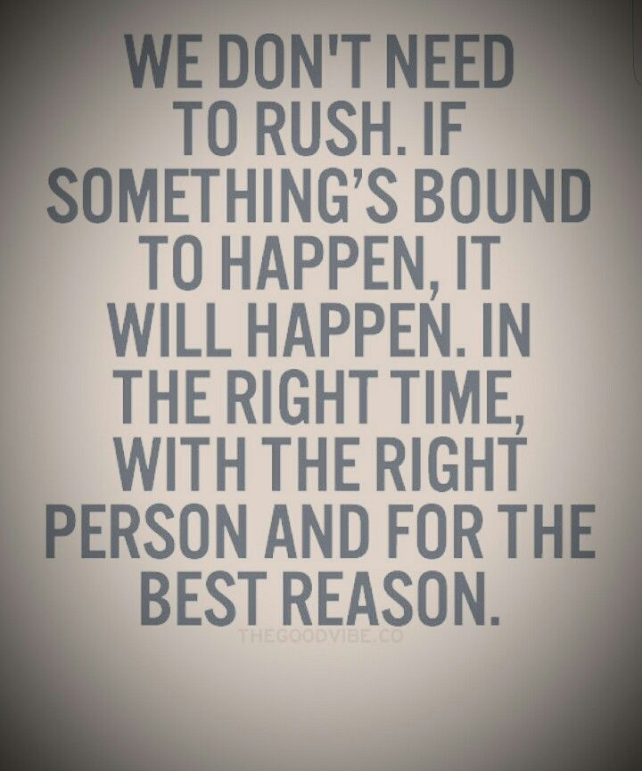 Just A Great Quote About Having Patience In Life Mrh