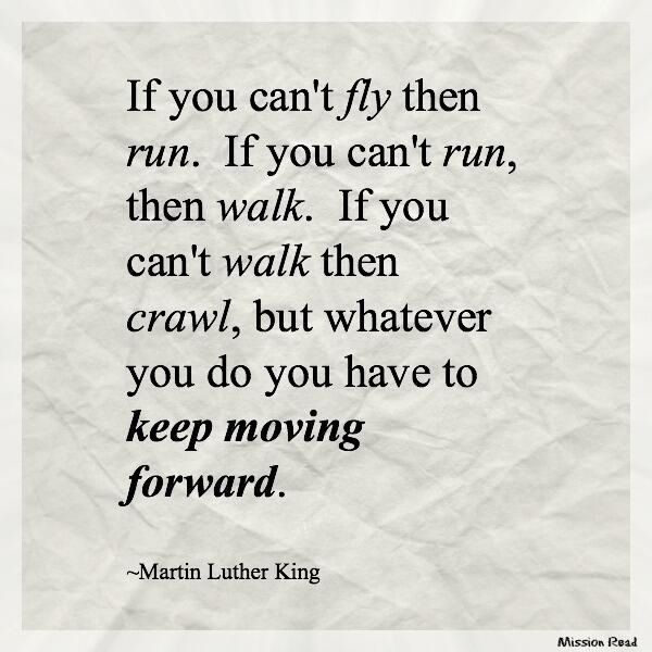 Mlk Quotes I Have A Dream Speech: Keep Moving Forward. #MLK #quotes 'I Have A Dream' Speech