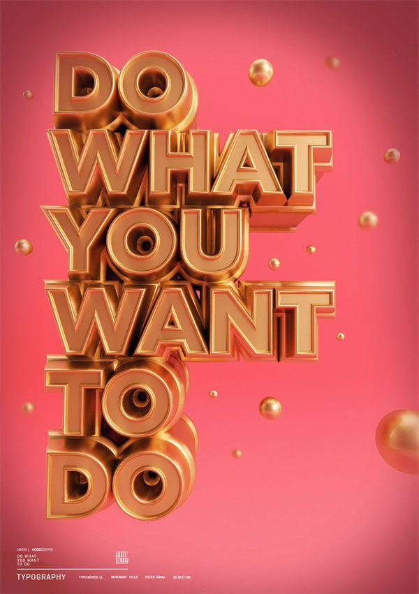 Do What You Want To Do - 3D Typographic Artwork by Peter Tarka