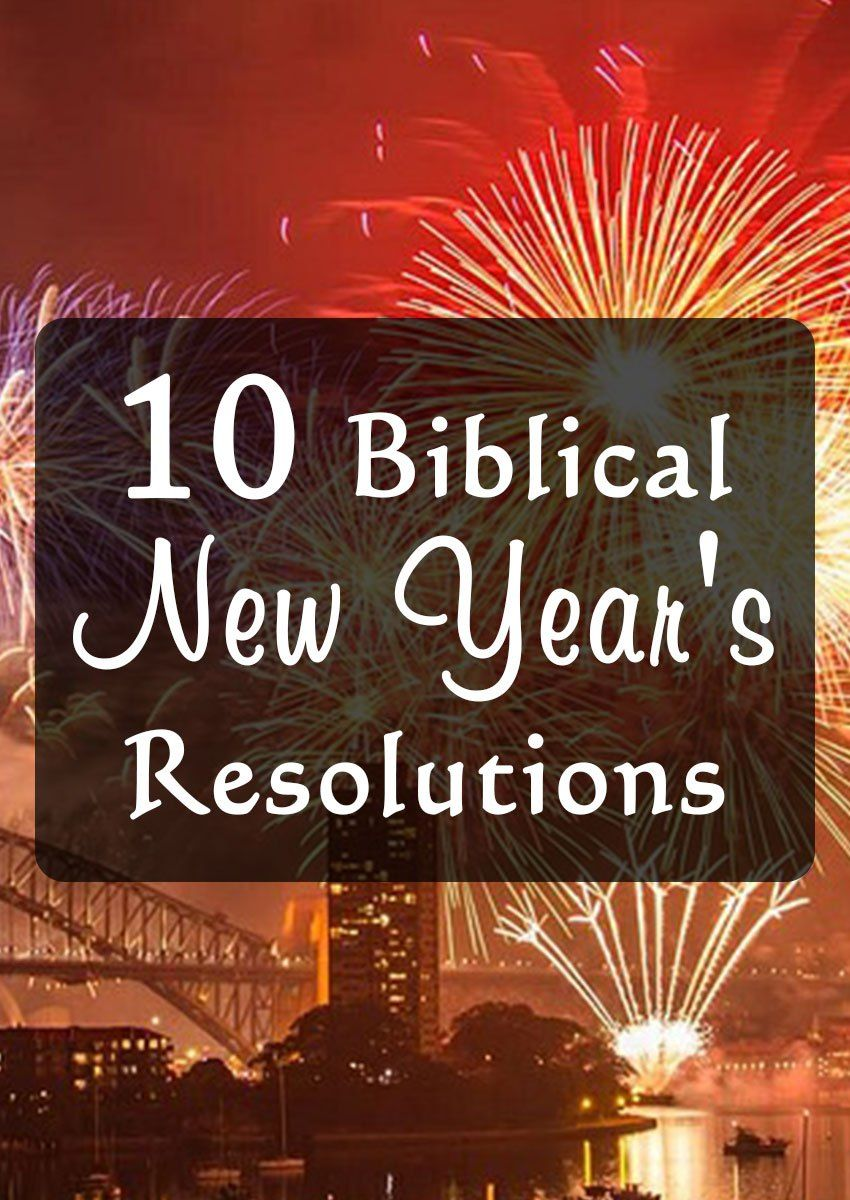 10 New Year\'s Resolutions Every Christian Should Make | Rayne ...