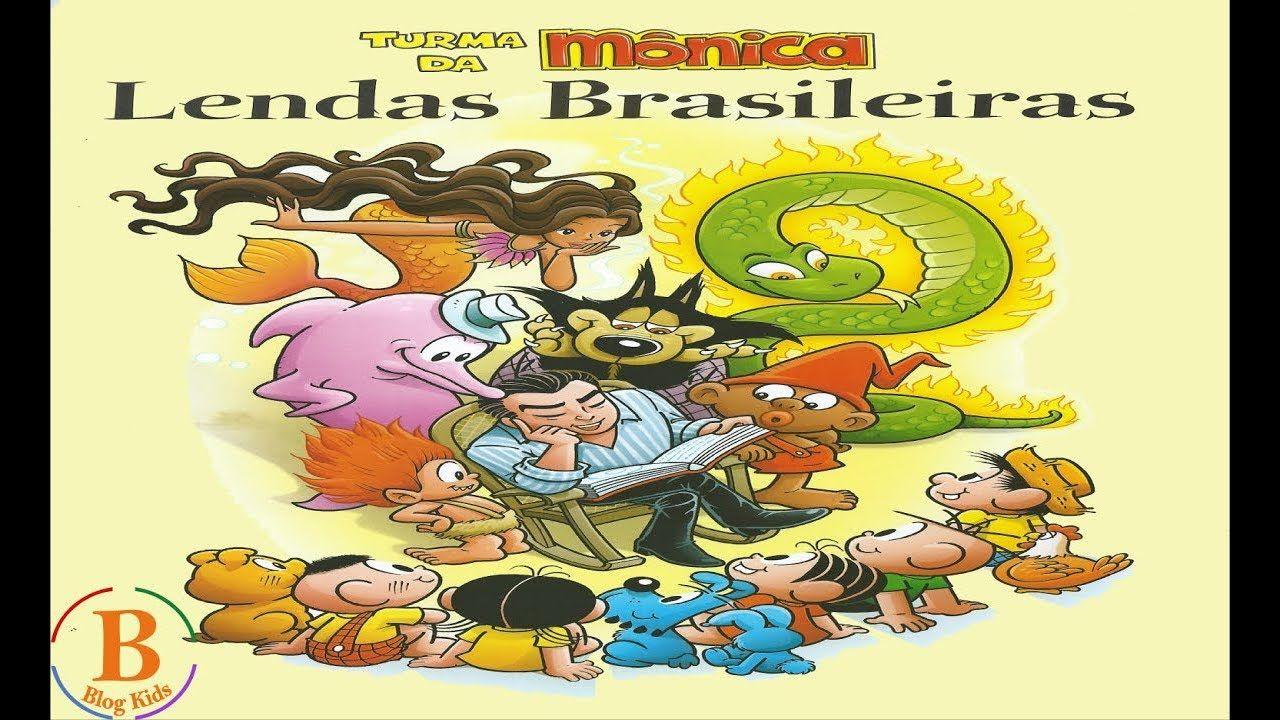 Turma Da Monica Em Lendas Brasileiras 12 Historias Folclore