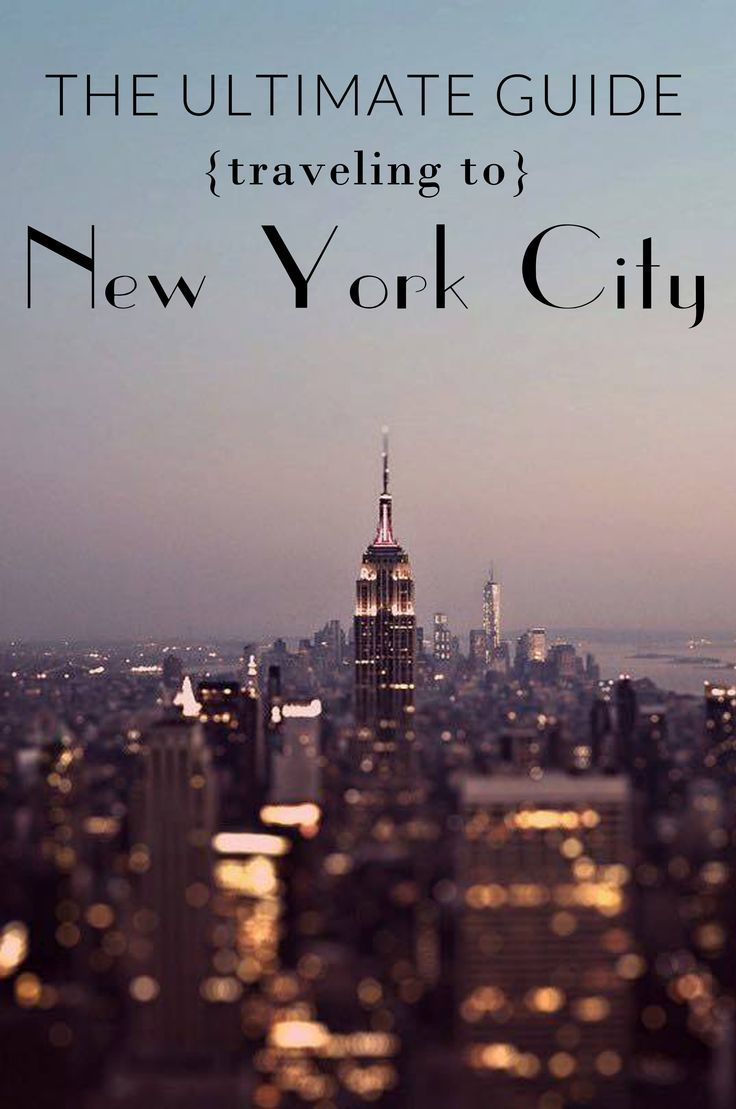 The ULTIMATE guide to visiting New York City - where to go, stay, what to see, wear and how to navigate around!