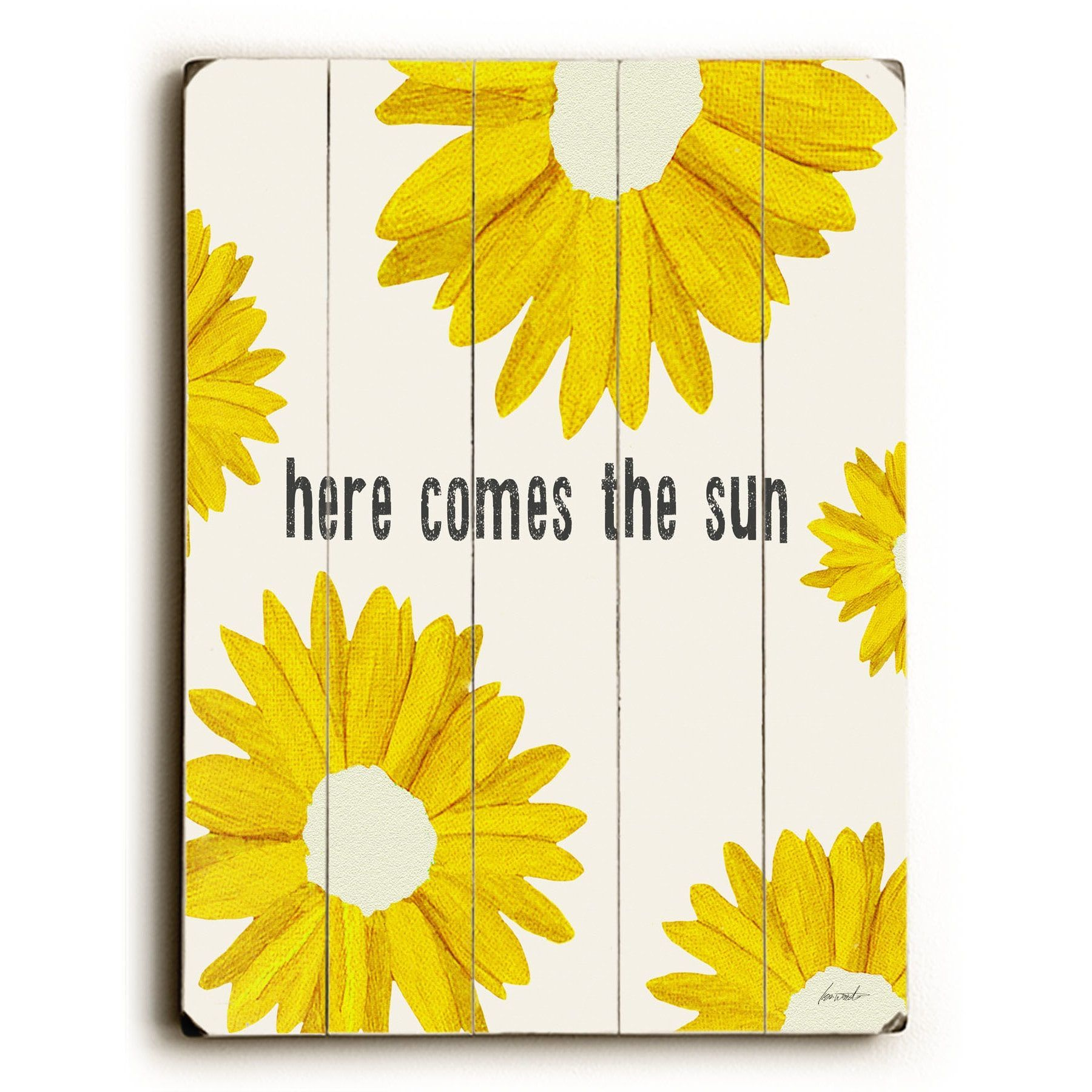 One Bella Casa here comes the sun - Wall Decor by Lisa Weedn | Happy ...