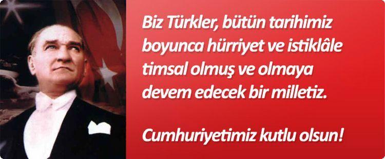 Atatürk'ün Cumhuriyetle İlgili Sözleri