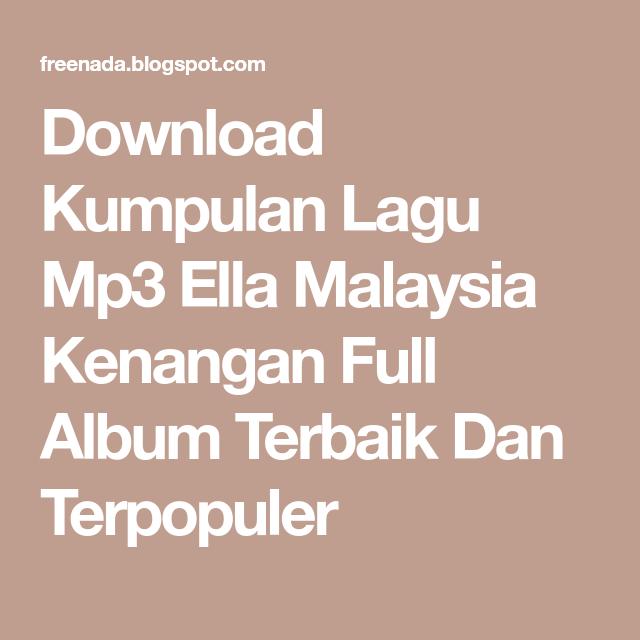 Download kumpulan lagu ella malaysia mp3 google play softwares.