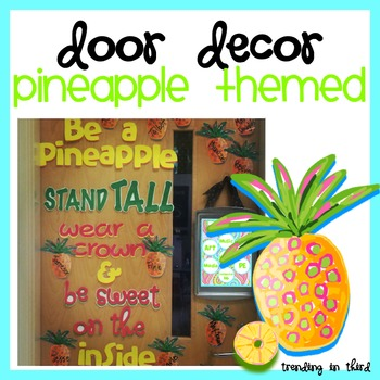 Merveilleux Pineapple Door Decor {Limited Time Freebie!} By Trending In Third |  Teachers Pay Teachers
