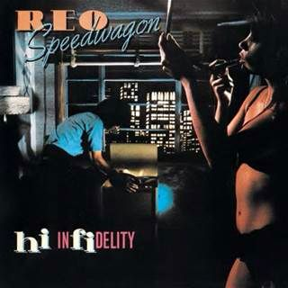"REO Speedwagon ""Hi Infidelity"" - November 21, 1980. 9th studio album. REO's most commercially successive album."