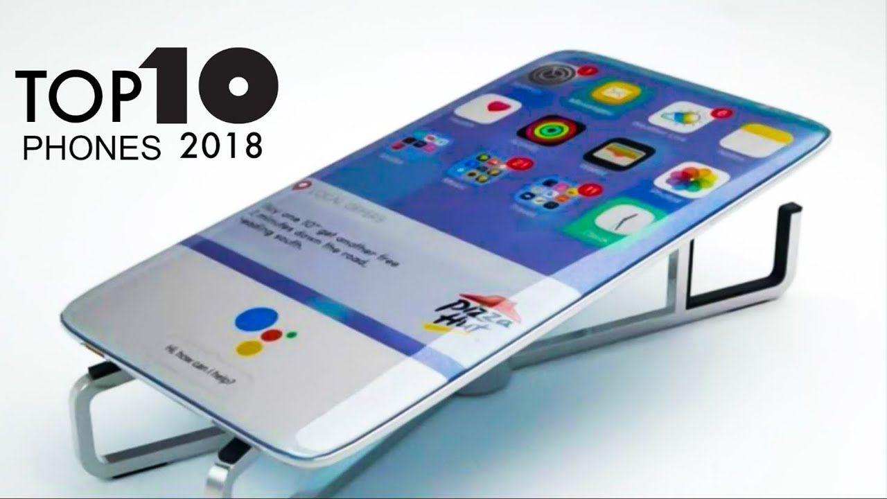 Top 10 Best Smartphones 2018 4k 960fps 6 8 Gb Ram Mejor Movil Telefono Inteligente Los Mejores Celulares