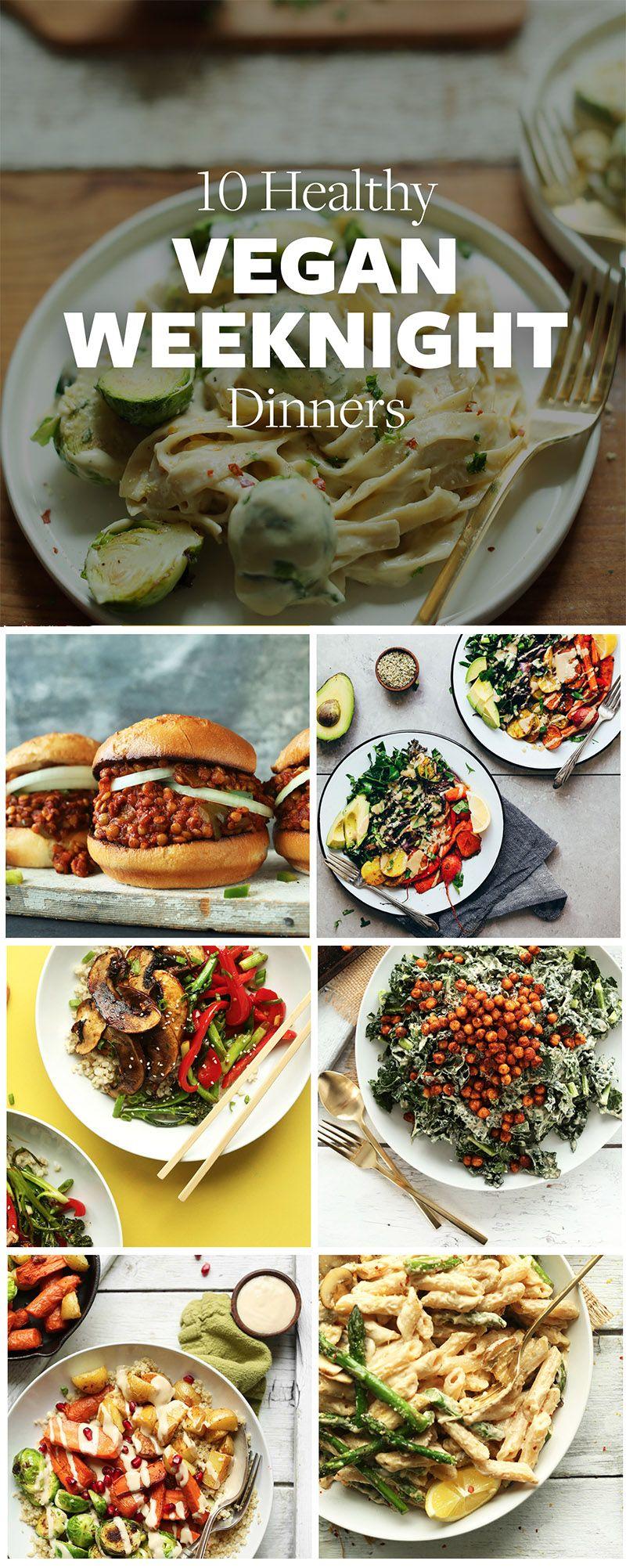 10 Healthy Vegan Dinners Minimalist Baker Recipes Healthy Vegan Dinner Vegetarian Vegan Recipes Vegan Dinners
