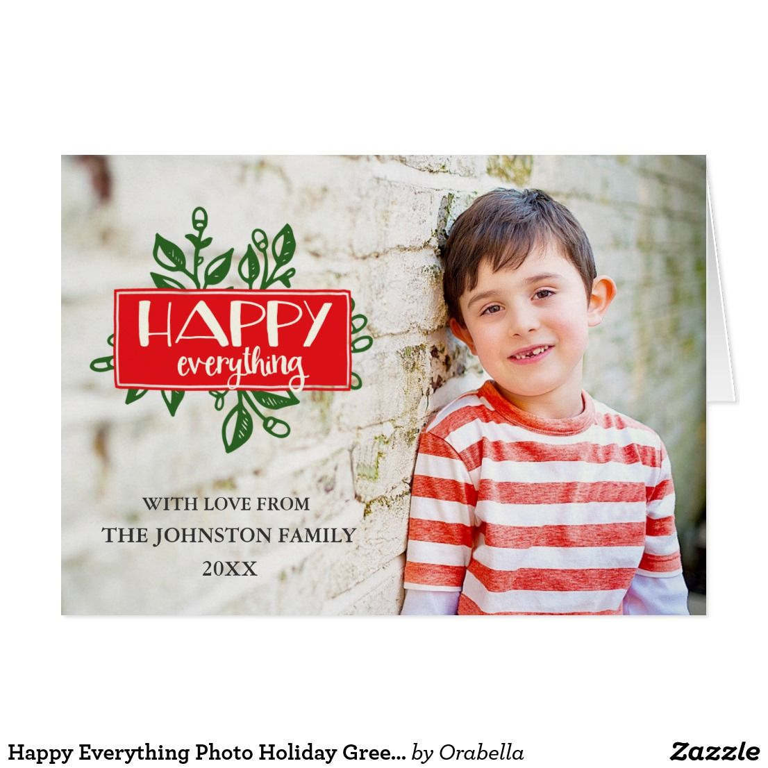Happy Everything Photo Holiday Greeting Card Please Replace The