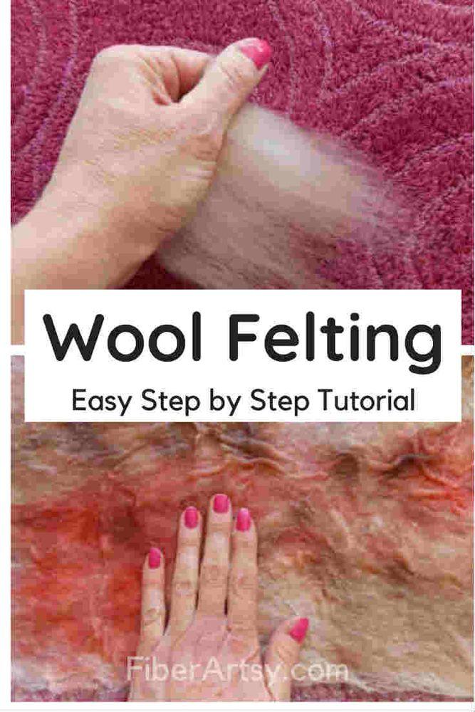 Wet Felting Tutorial for Beginners - FiberArtsy.com