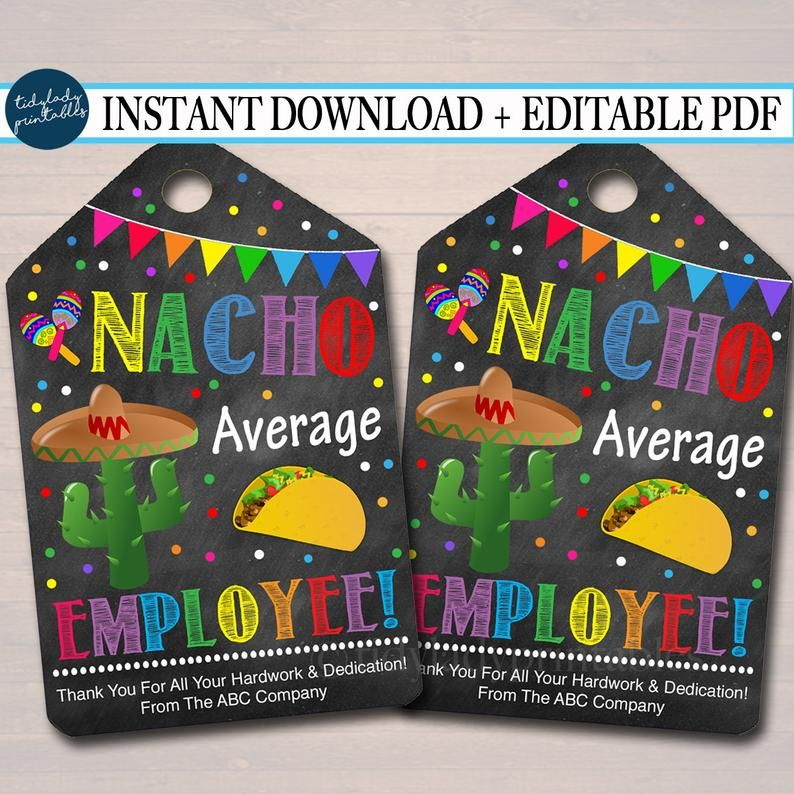 EDITABLE Nacho Average Employee Appreciation Favor Thank you Gift Tags, Mexican Themed Staff Appreciation Editable Pdf File INSTANT DOWNLOAD