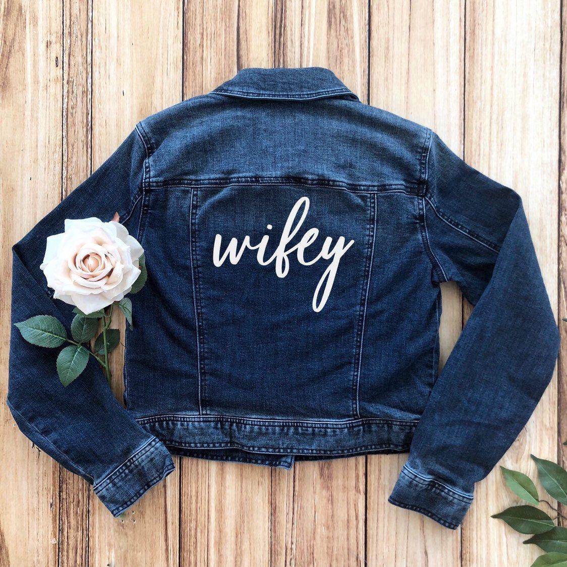 Wifey Denim Jacket Wifey Jean Jacket Bridal Shower Gift Etsy In 2020 Wifey Jacket Denim Jacket Jackets [ 1124 x 1124 Pixel ]
