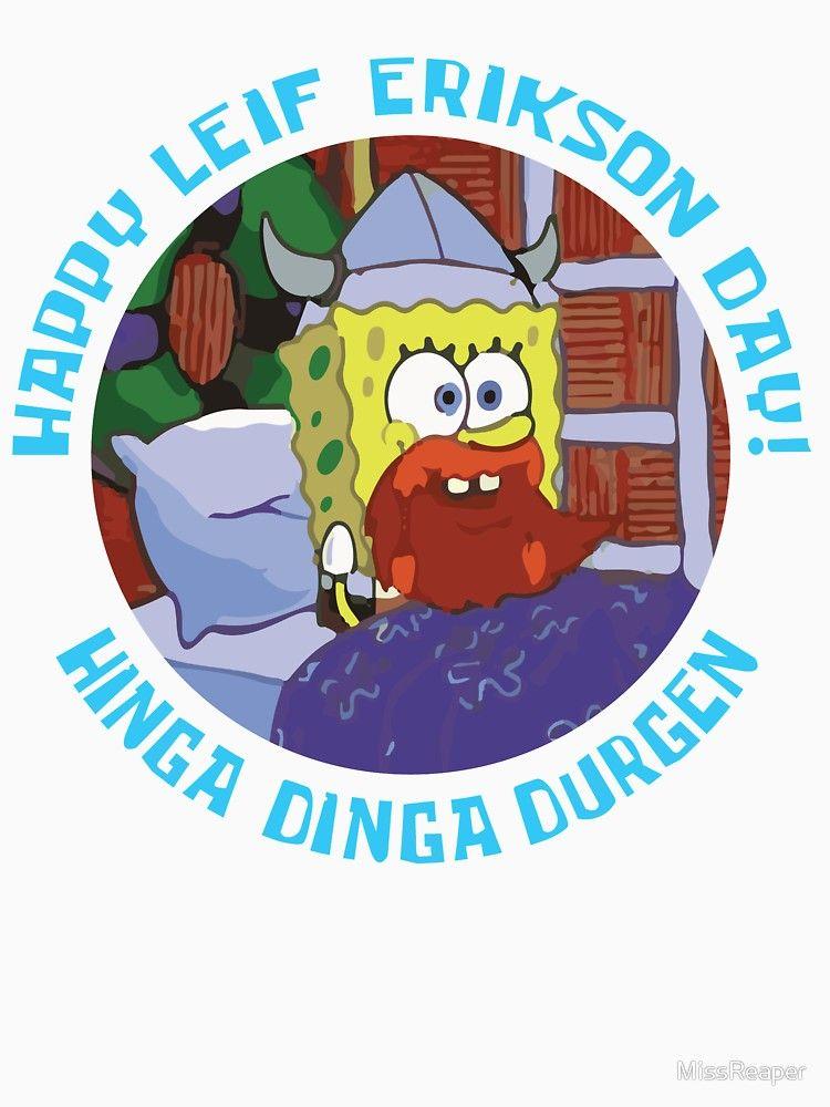 Leif Erikson Day Spongebob : erikson, spongebob, Happy, Erikson, Unisex, T-Shirt, Spongebob, Memes